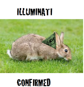 A brand new Illuminati has just been confirmed lying on a Bunny's head.